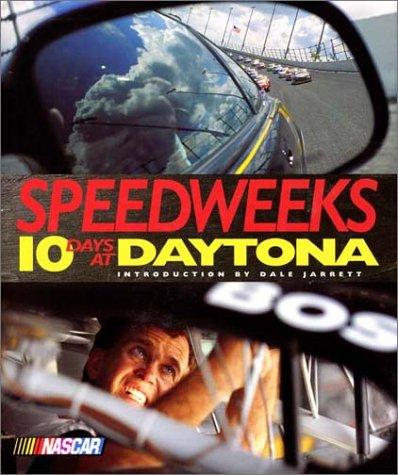 9780061050770: Speedweeks: Ten Days at Daytona