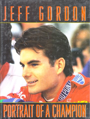 9780061050848: Jeff Gordon: Portrait of a Champion