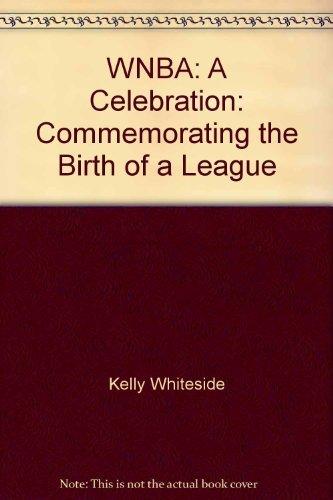 9780061050916: WNBA: A Celebration: Commemorating the Birth of a League