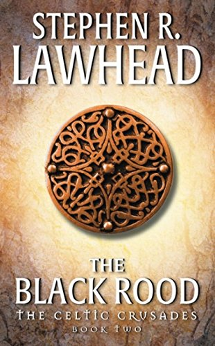 9780061051104: The Black Rood (The Celtic Crusades #2)