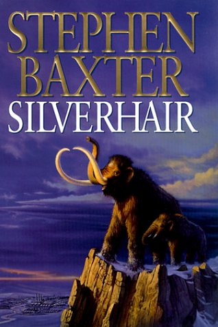Silverhair (Mammoth Trilogy) (9780061051326) by Stephen Baxter
