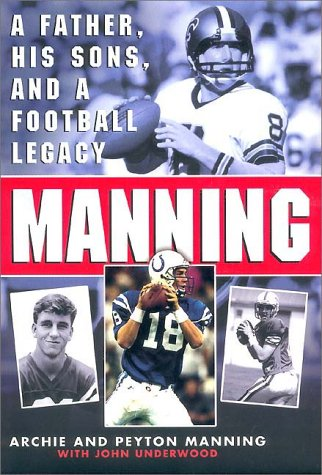 9780061051364: Manning: A Father, His Sons and a Football Legacy