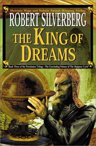 9780061051715: The King of Dreams (Prestimion Trilogy)