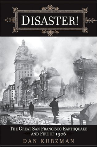 9780061051746: Disaster! The Great San Francisco Earthquake and Fire of 1906