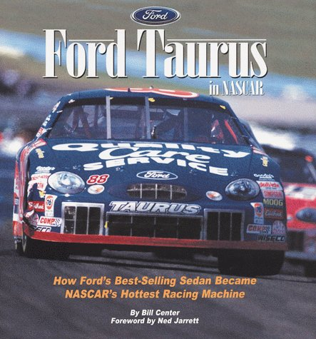9780061051753: Ford Taurus in Nascar: How Ford's Best-Selling Sedan Became Nascar's Hottest Racing Machine