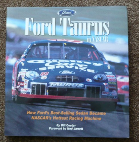 9780061051760: Ford Taurus in Nascar: How Ford's Best-Selling Sedan Became Nascar's Hottest Racing Machine