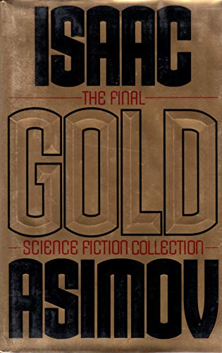 9780061052064: Gold: The Final Science Fiction Collection
