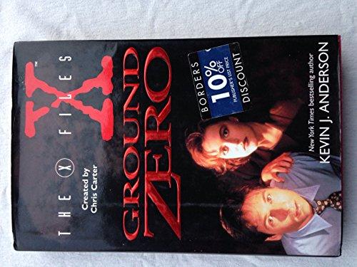 9780061052231: X-Files: Ground Zero (The X-Files)