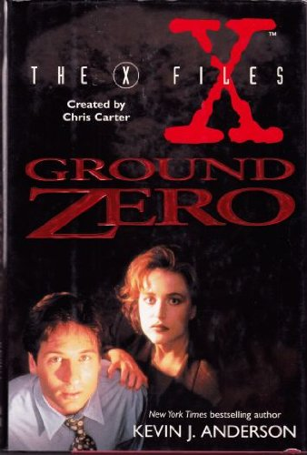 9780061052231: Ground Zero (The X-Files)