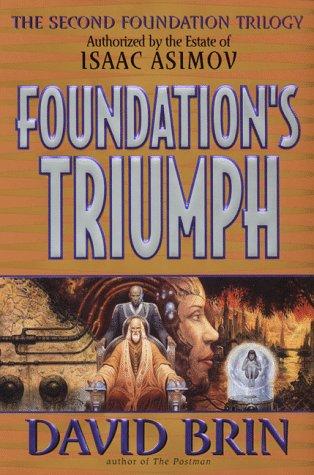 FOUNDATION'S TRIUMPH: Brin, David.