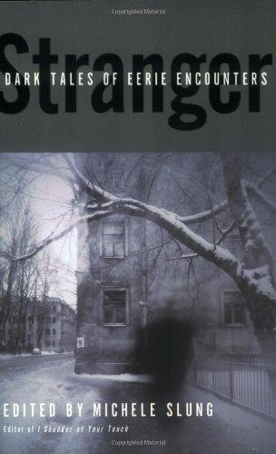 9780061052453: Stranger: Dark Tales of Eerie Encounters