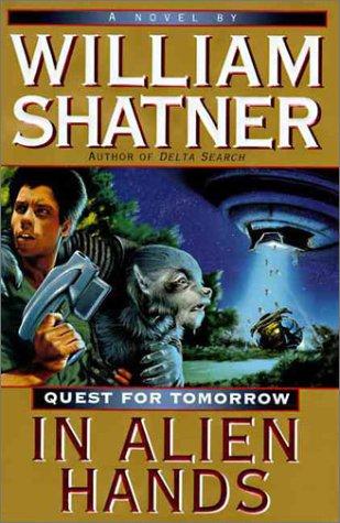 9780061052750: In Alien Hands (Quest for Tomorrow)