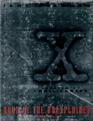 9780061052804: The X Files Book of the Unexplained: 002