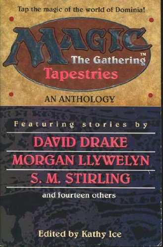 9780061053085: Tapestries: An Anthology (Magic : the Gathering)