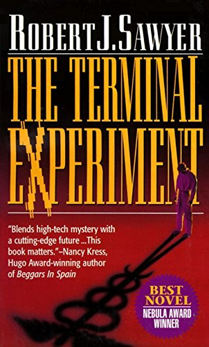 The Terminal Experiment ( SIGNED ): Robert J. Sawyer