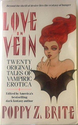 9780061053122: Love in Vein: Twenty Original Tales of Vampiric Erotica