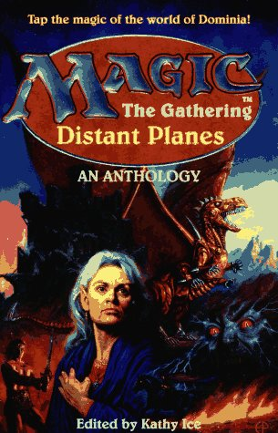 9780061053139: Magic: The Gathering Distant Planes
