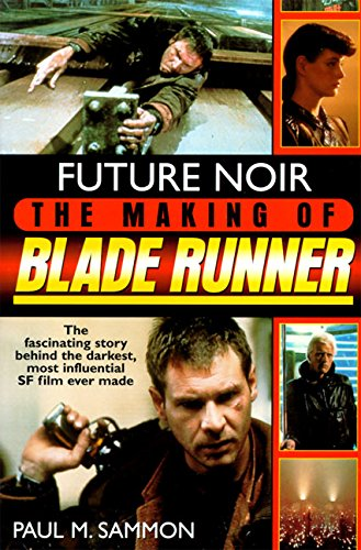 9780061053146: Future Noir: The Making of Blade Runner