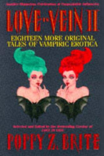 9780061053337: Love in Vein II: Eighteen More Original Tales of Vampiric Erotica