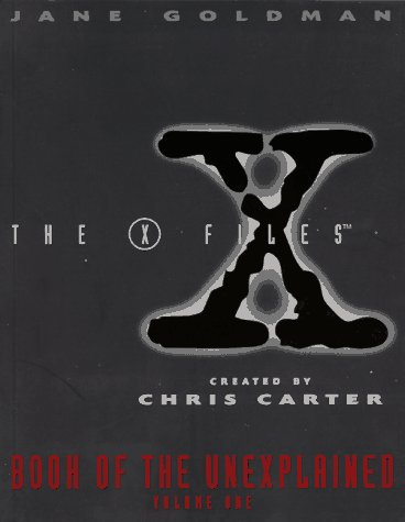 9780061053344: X-Files Book of the Unexplained, Volume One
