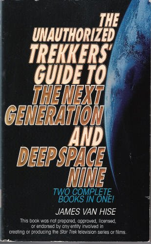 THE UNAUTHORISED TREKKERS' GUIDE TO THE NEXT GENERATION AND DEEP SPACE NINE