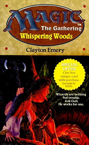 Whispering Woods (Magic: The Gathering, Bk. 2) (0061054186) by Clayton Emery