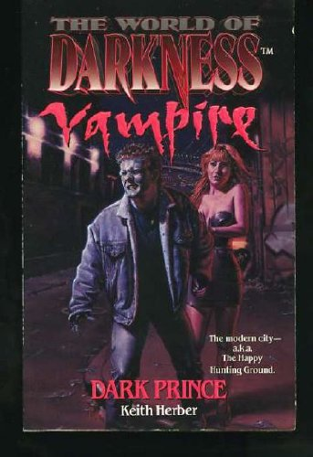 9780061054228: Dark Prince (The World of Darkness : Vampire)