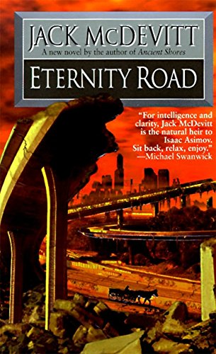 Eternity Road: McDevitt, Jack