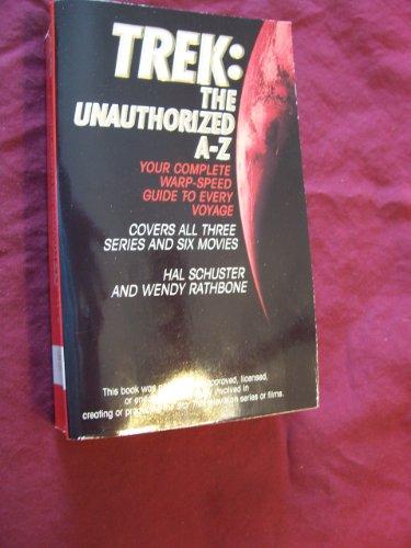 Trek: The Unauthorized A-Z: Schuster, Hal; Rathbone, Wendy