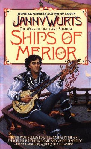 9780061054655: Ships of Merior (Wars of Light & Shadow, Vol. 2)