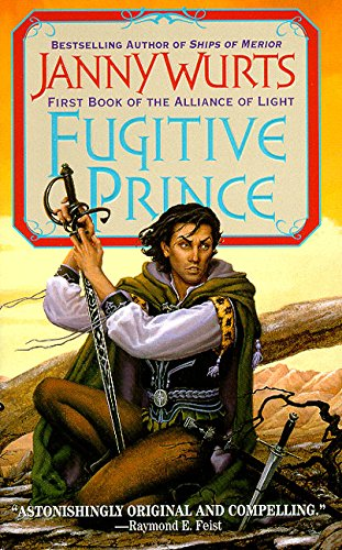 9780061054686: Fugitive Prince (Wars of Light & Shadow)