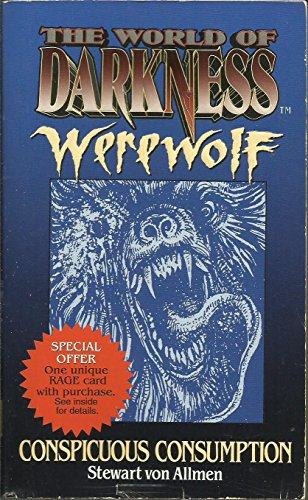 9780061054716: Conspicuous Consumption (The World of Darkness : Werewolf)