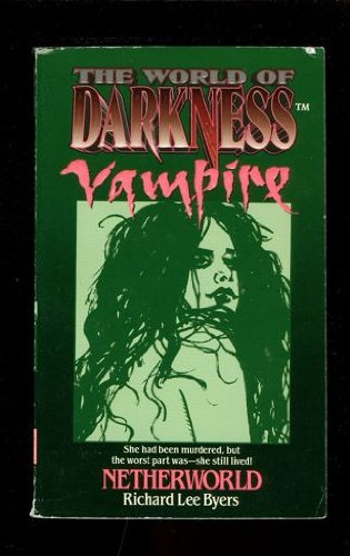 9780061054730: Netherworld (World of Darkness Vampire)