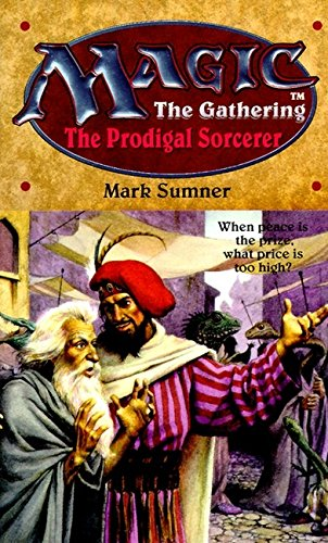 9780061054761: The Prodigal Sorcerer (Magic The Gathering, No. 6)