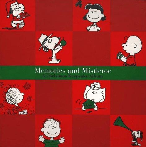 Memories and Mistletoe: A Christmas Keepsake Album (9780061055850) by Charles M Schulz
