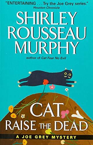 Cat Raise the Dead: Shirley R. Murphy