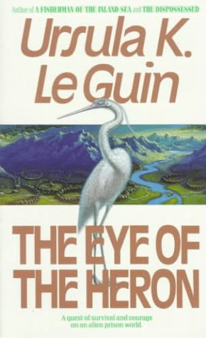9780061056093: The Eye of the Heron