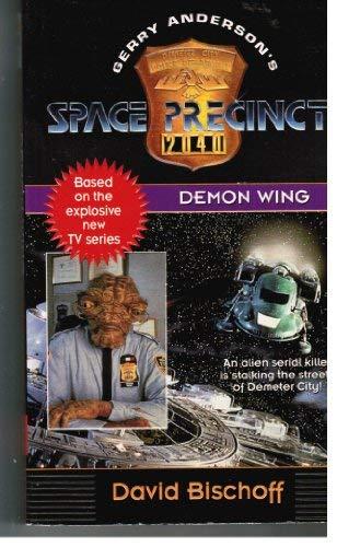 9780061056130: Demon Wing (Space Precinct)