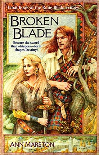Broken Blade (The Rune Blade Trilogy, Book: Ann Marston