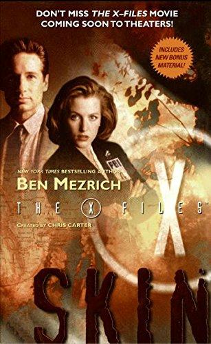 X-Files: Skin (The X-Files): Ben Mezrich