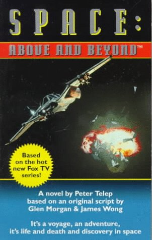 9780061056505: Space: Above and Beyond - A Novel (Book 1)