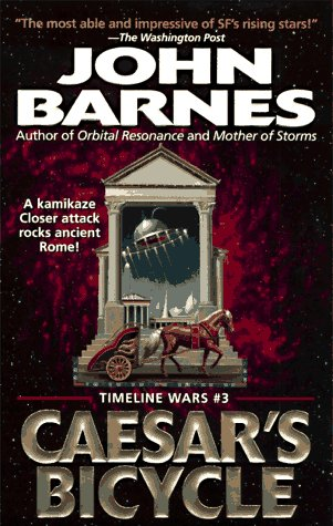 Caesar's Bicycle (Timeline Wars): Barnes, John