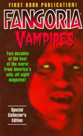9780061056666: Fangoria Vampires