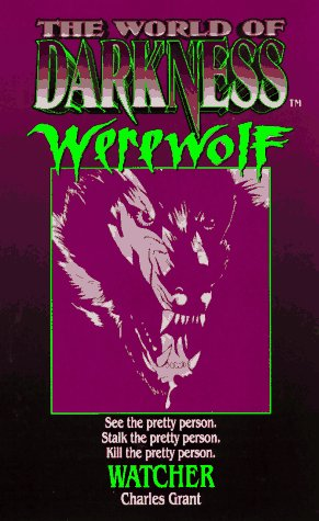 9780061056727: Watcher: Based on the Apocalypse (World of Darkness : Werewolf)