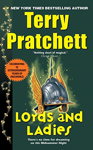 9780061056925: Lords and Ladies (Discworld)