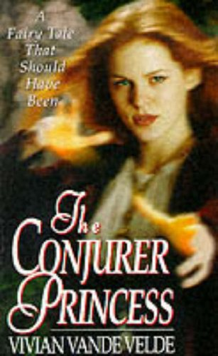 9780061057045: The Conjurer Princess