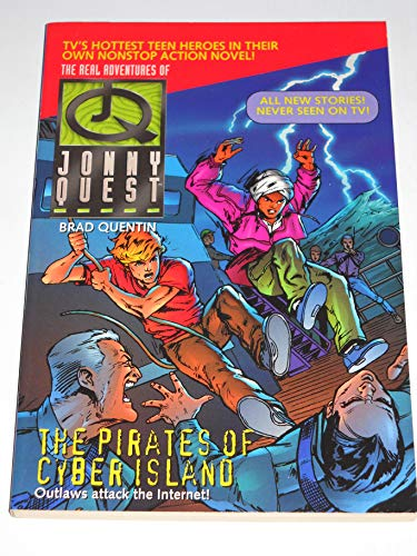 9780061057175: The Pirates of Cyber Island: The Real Adventure of Jonny Quest