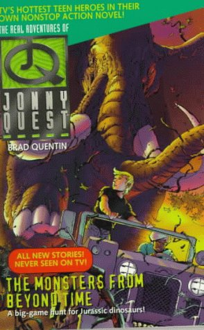 9780061057205: The Monsters from Beyond Time (Real Adventures of Johnny Quest)