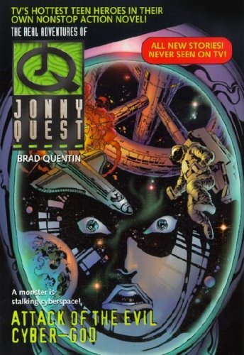 9780061057229: Attack of the Evil Cyber-God (Real Adventures of Johnny Quest)