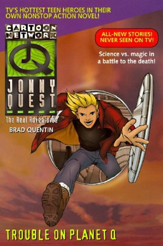 9780061057236: Trouble on Planet Q (Real Adventures of Johnny Quest #9)